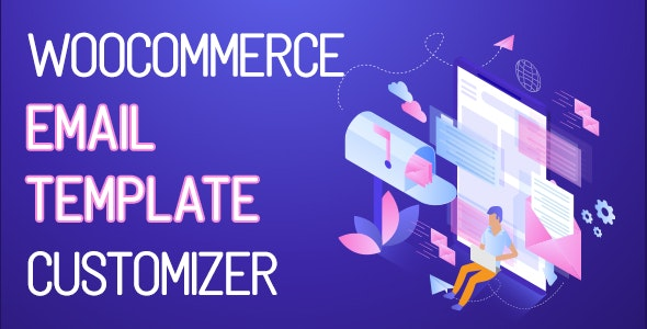 Codecanyon – WooCommerce Email Template Customizer v1.1.1 Nulled